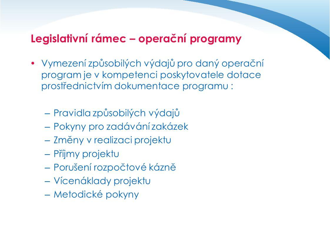 Legislativní rámec – operační programy