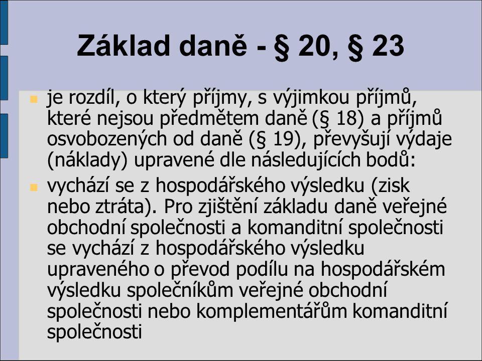 Základ daně - § 20, § 23