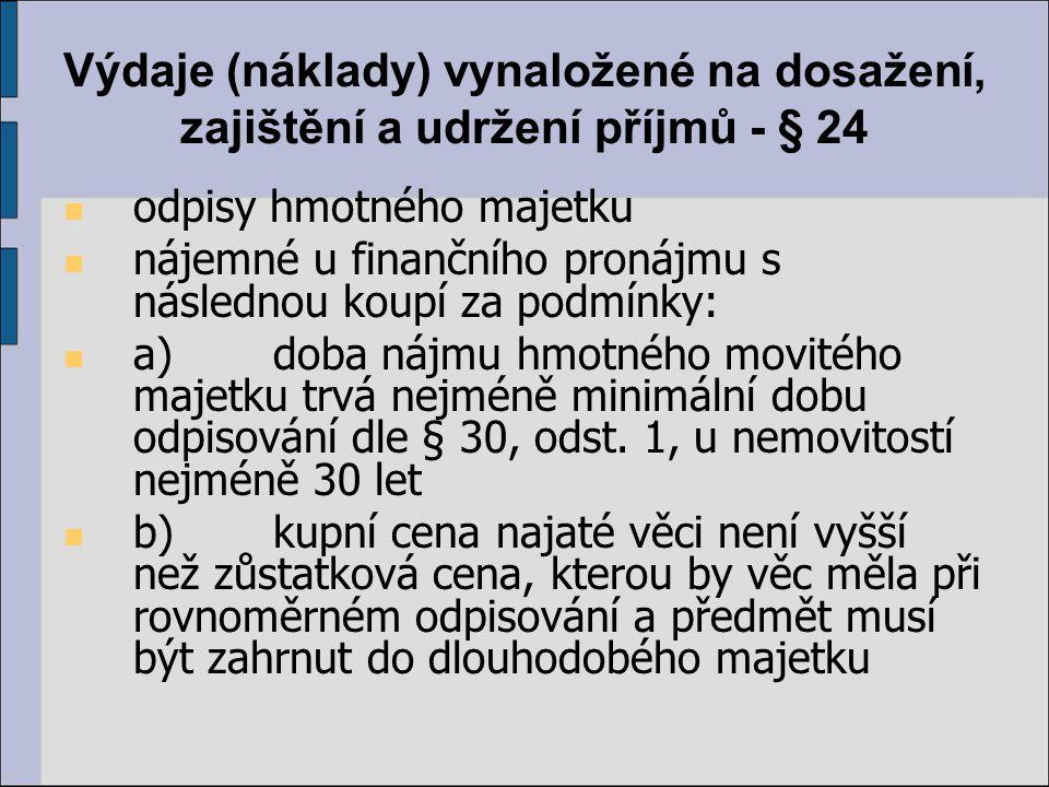 Výdaje (náklady) vynaložené na dosažení, zajištění a udržení příjmů - § 24