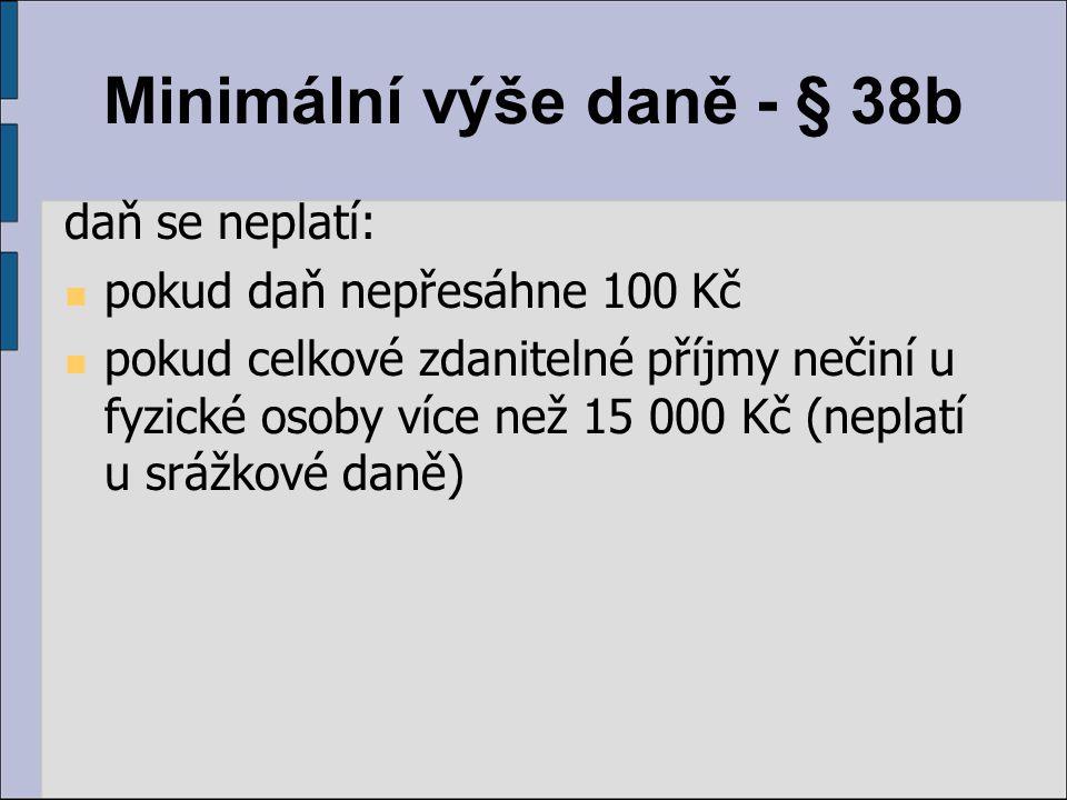Minimální výše daně - § 38b