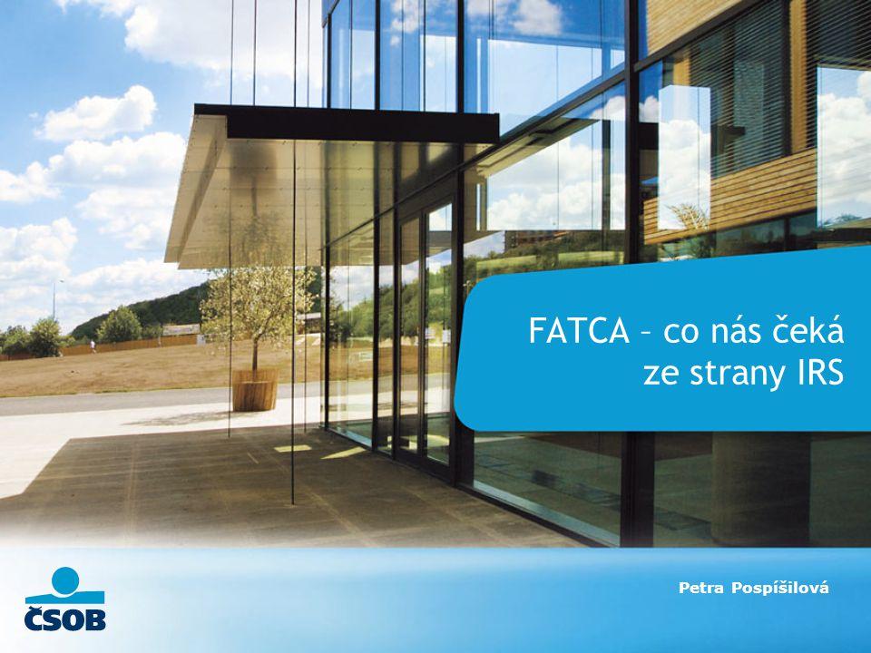 FATCA – co nás čeká ze strany IRS