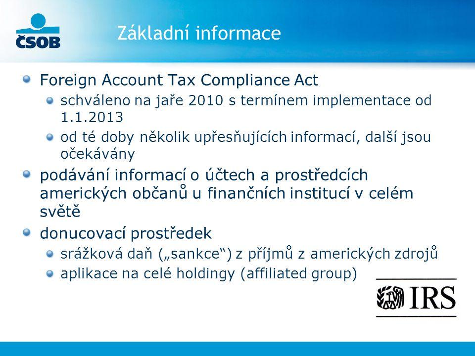 Základní informace Foreign Account Tax Compliance Act