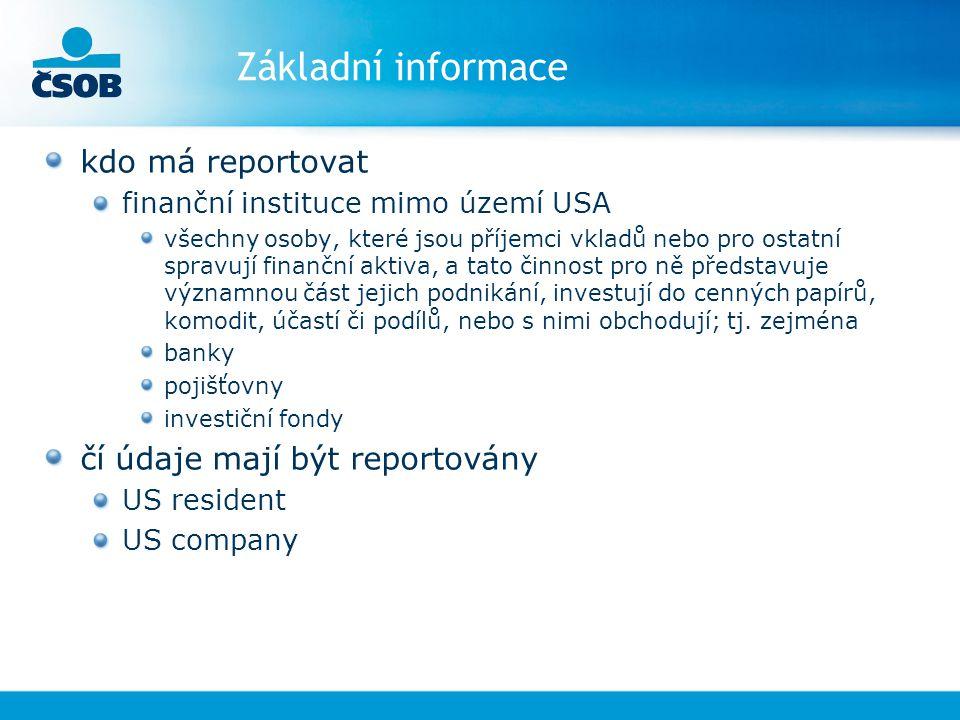 Základní informace kdo má reportovat čí údaje mají být reportovány