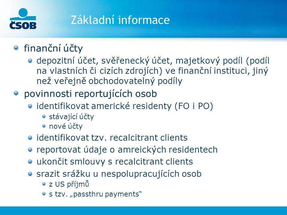 Základní informace finanční účty povinnosti reportujících osob
