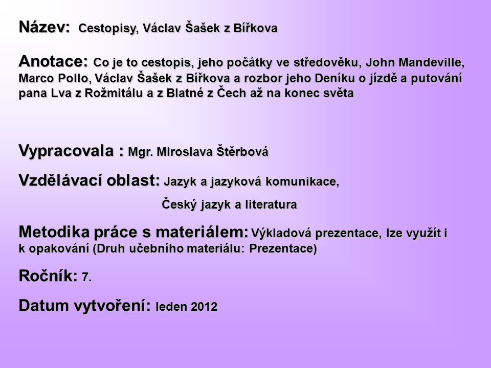 Název: Cestopisy, Václav Šašek z Bířkova