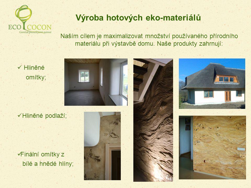 Výroba hotových eko-materiálů