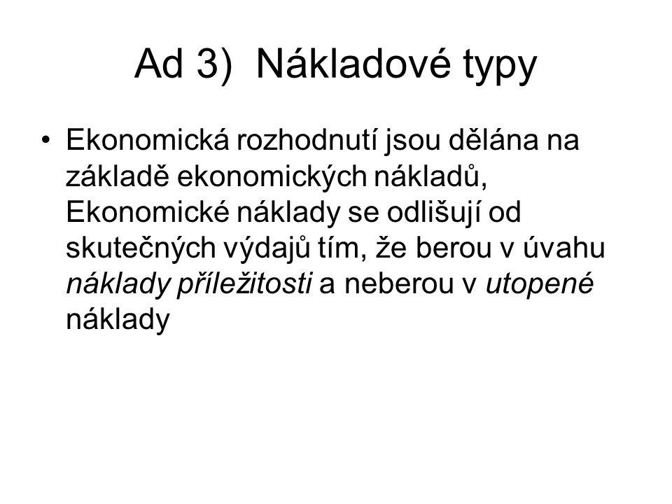 Ad 3) Nákladové typy