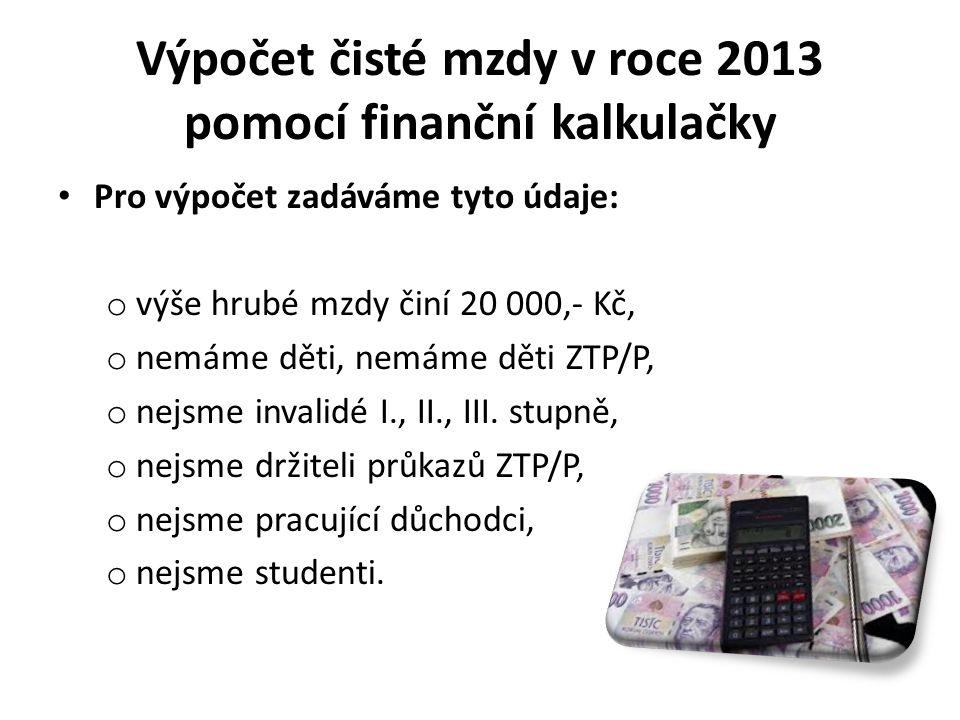 Výpočet čisté mzdy v roce 2013 pomocí finanční kalkulačky