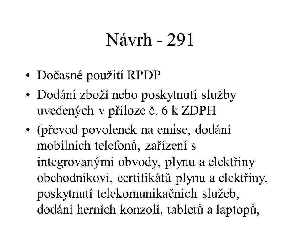 Návrh - 291 Dočasné použití RPDP