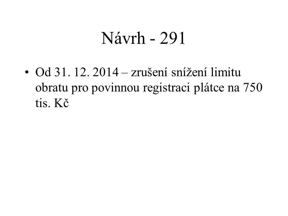 Návrh - 291 Od 31. 12.