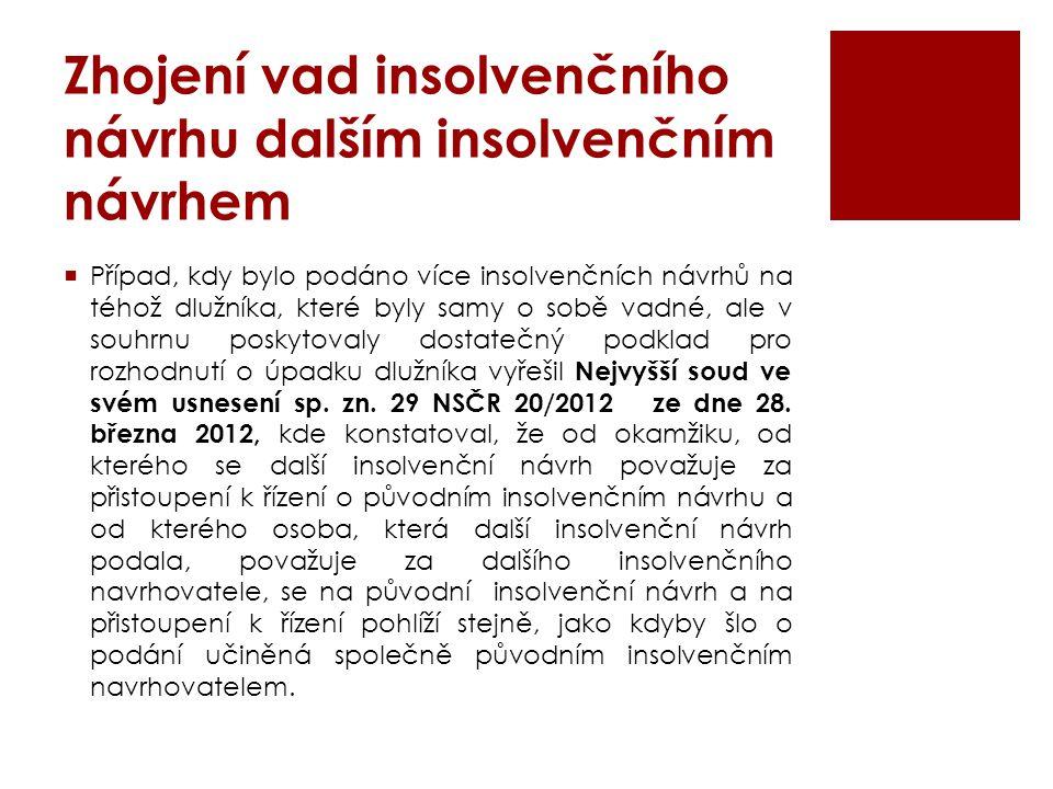Zhojení vad insolvenčního návrhu dalším insolvenčním návrhem