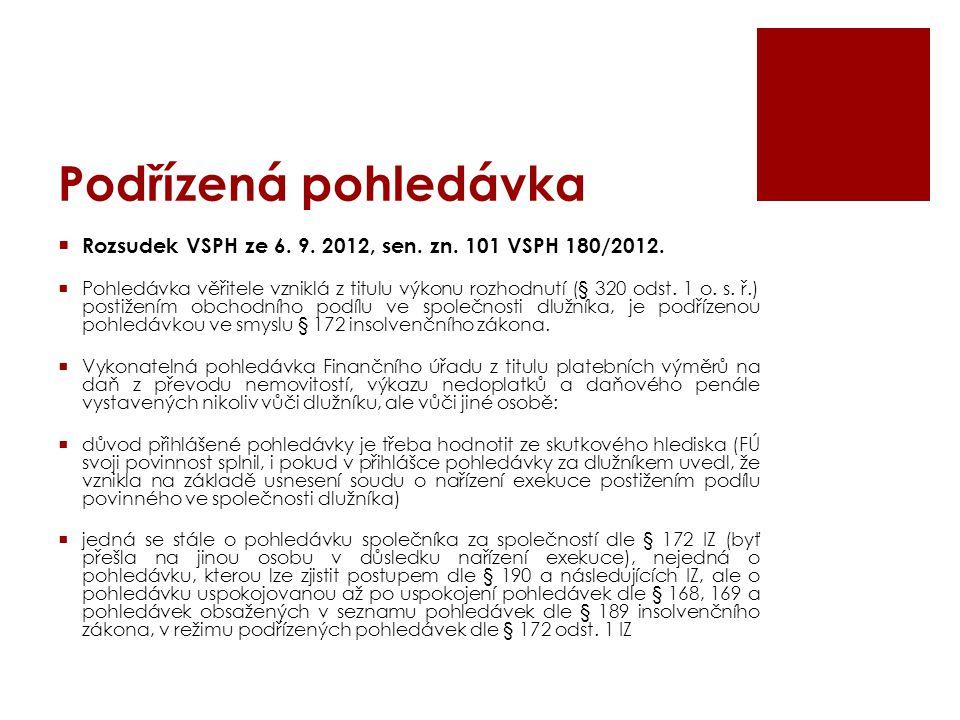 Podřízená pohledávka Rozsudek VSPH ze 6. 9. 2012, sen. zn. 101 VSPH 180/2012.