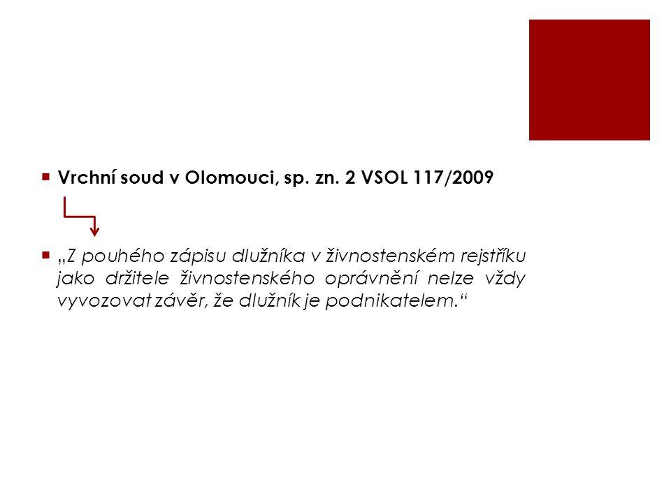 Vrchní soud v Olomouci, sp. zn. 2 VSOL 117/2009