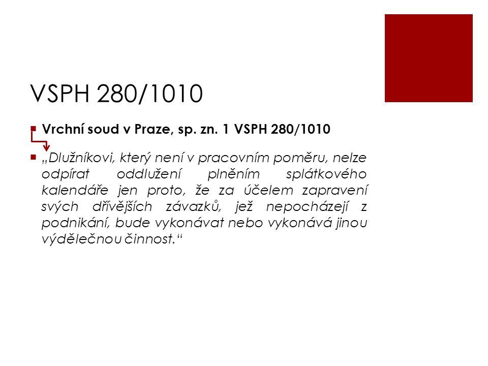 VSPH 280/1010 Vrchní soud v Praze, sp. zn. 1 VSPH 280/1010