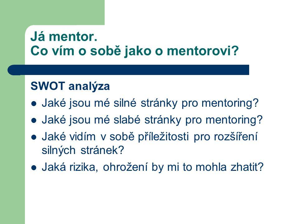 Já mentor. Co vím o sobě jako o mentorovi