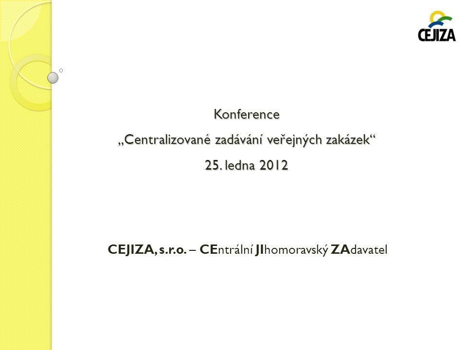 """Konference """"Centralizované zadávání veřejných zakázek 25. ledna 2012"""