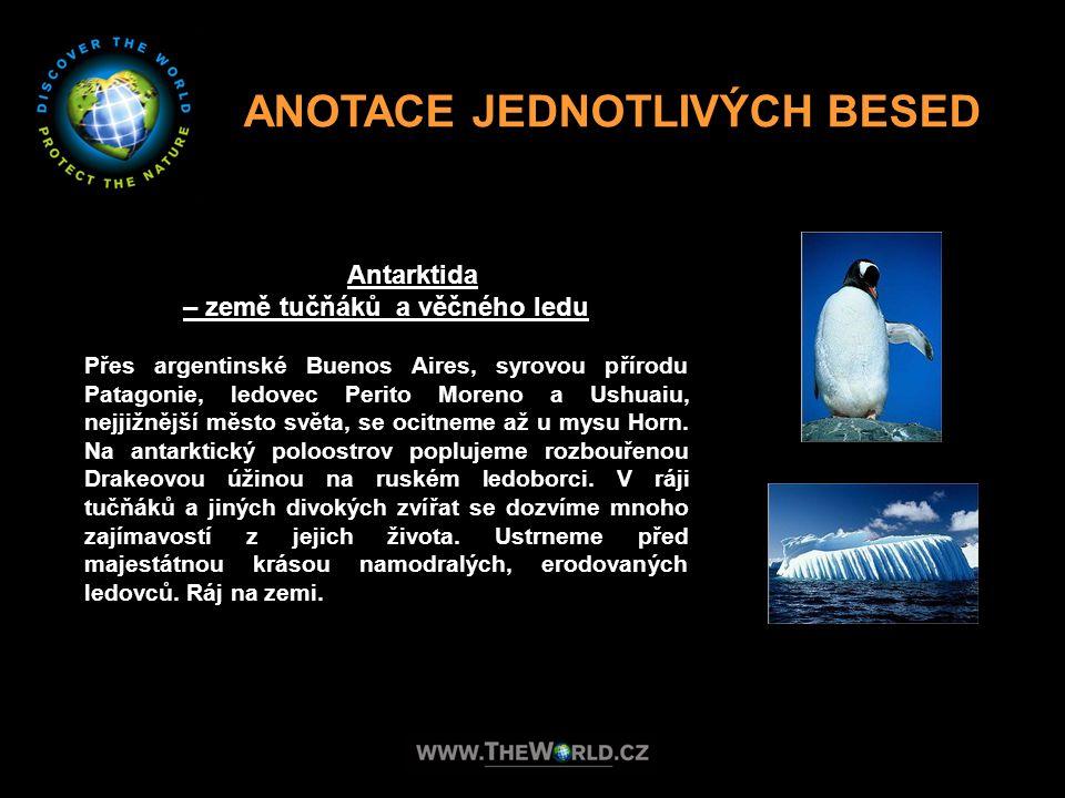 ANOTACE JEDNOTLIVÝCH BESED – země tučňáků a věčného ledu