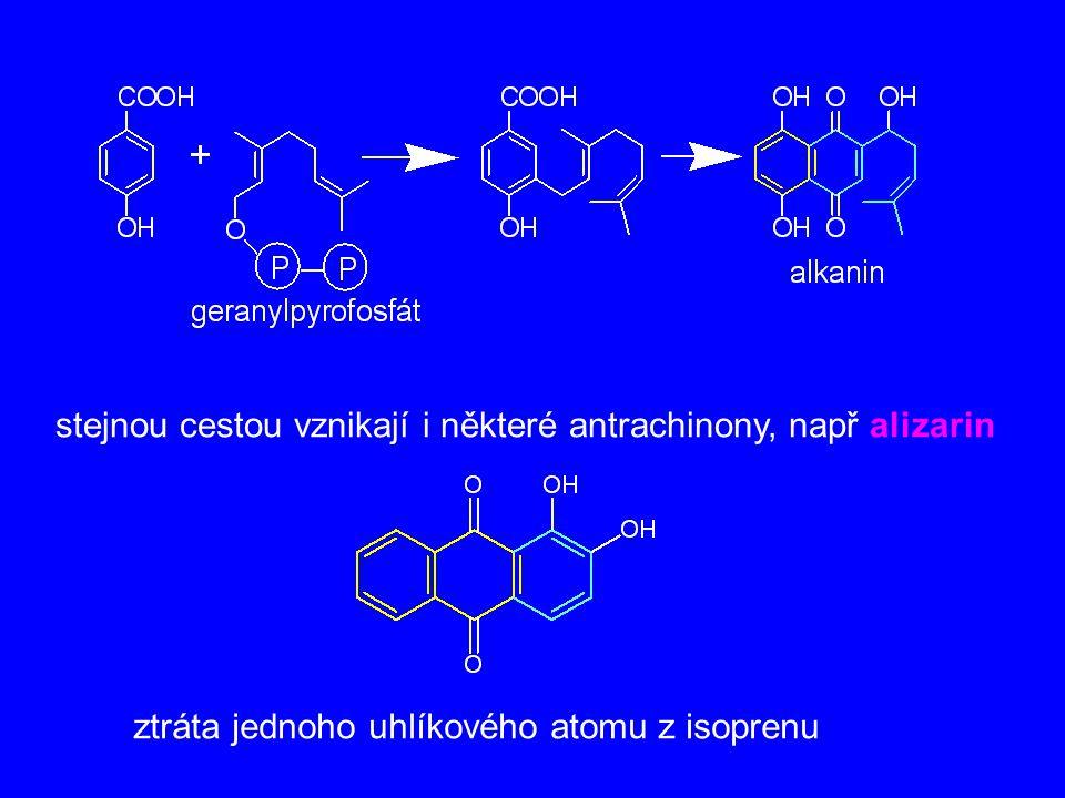 stejnou cestou vznikají i některé antrachinony, např alizarin