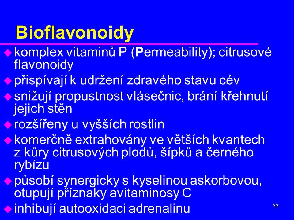Bioflavonoidy komplex vitaminů P (Permeability); citrusové flavonoidy