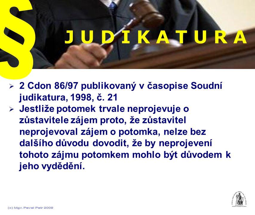 § J U D I K A T U R A. 2 Cdon 86/97 publikovaný v časopise Soudní judikatura, 1998, č. 21.