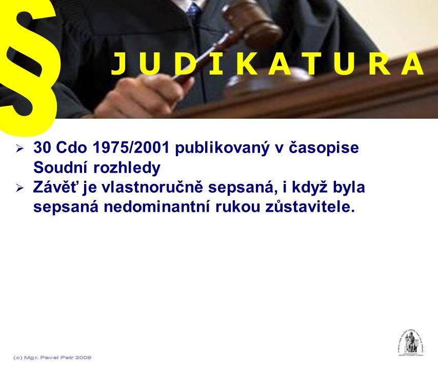 § J U D I K A T U R A. 30 Cdo 1975/2001 publikovaný v časopise Soudní rozhledy.