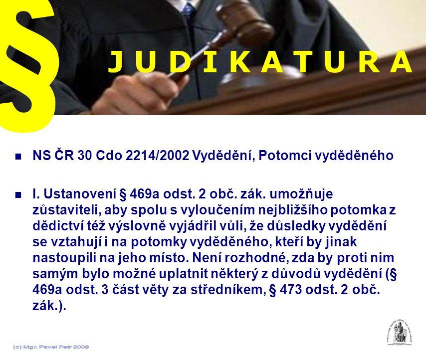 § J U D I K A T U R A. NS ČR 30 Cdo 2214/2002 Vydědění, Potomci vyděděného.
