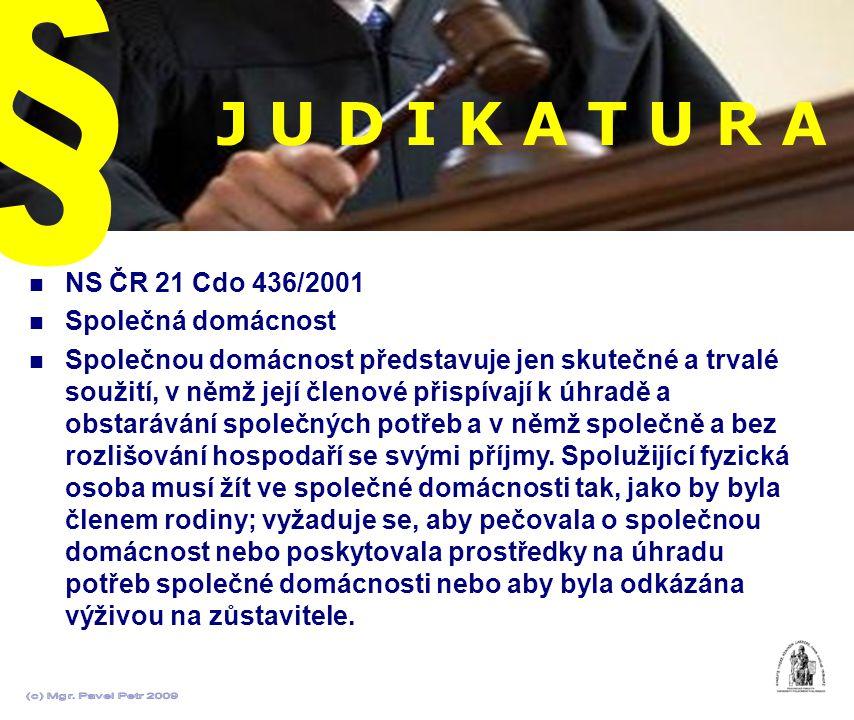 J U D I K A T U R A § NS ČR 21 Cdo 436/2001 Společná domácnost