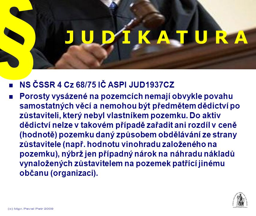 J U D I K A T U R A § NS ČSSR 4 Cz 68/75 IČ ASPI JUD1937CZ
