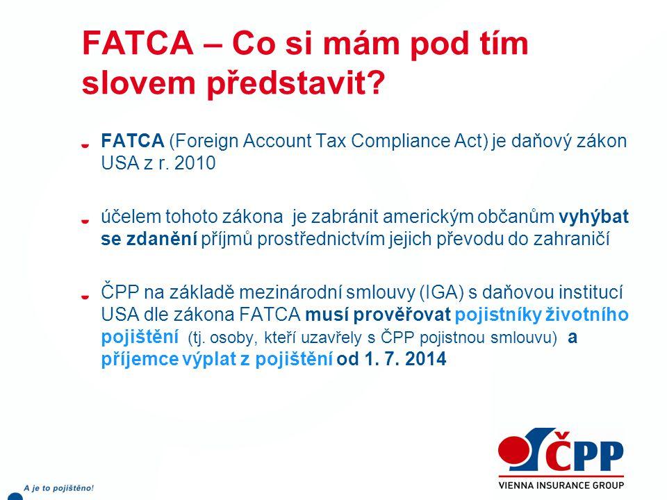 FATCA – Co si mám pod tím slovem představit