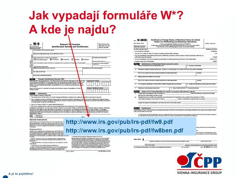 Jak vypadají formuláře W* A kde je najdu