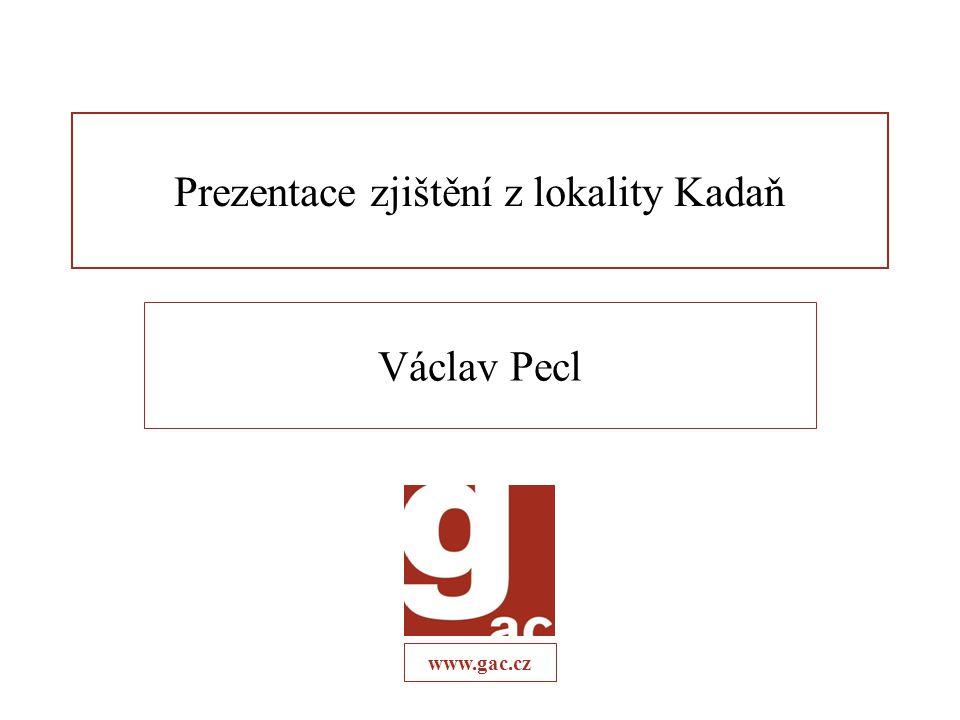 Prezentace zjištění z lokality Kadaň