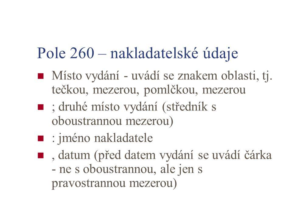 Pole 260 – nakladatelské údaje