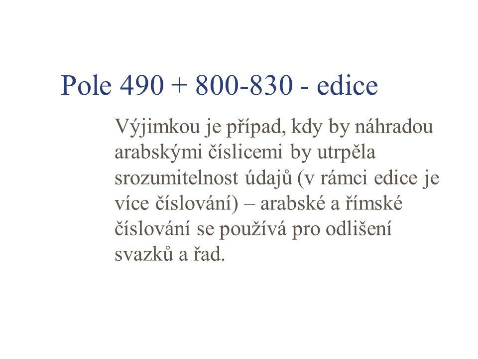 Pole 490 + 800-830 - edice
