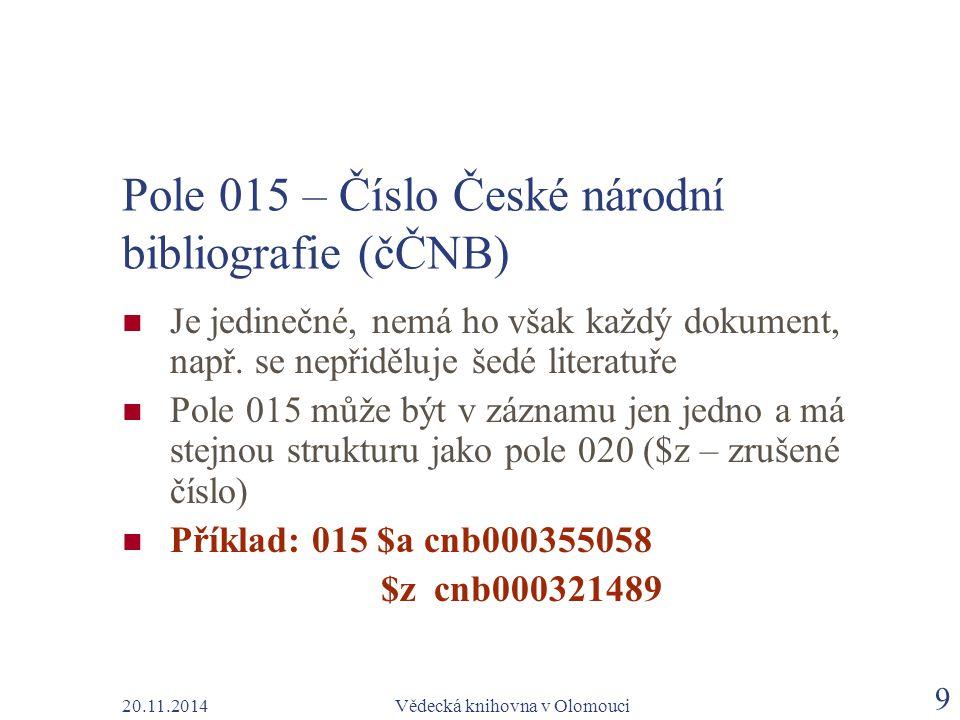 Pole 015 – Číslo České národní bibliografie (čČNB)