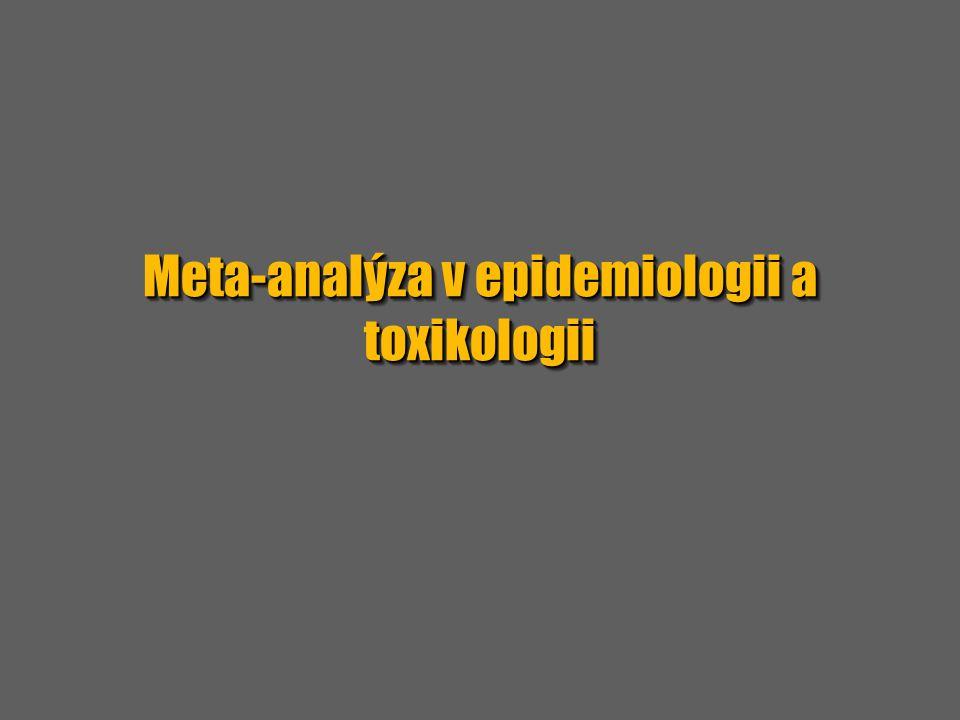 Meta-analýza v epidemiologii a toxikologii