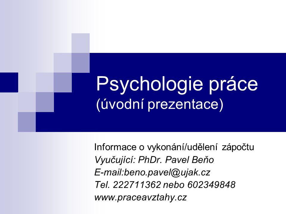Psychologie práce (úvodní prezentace)