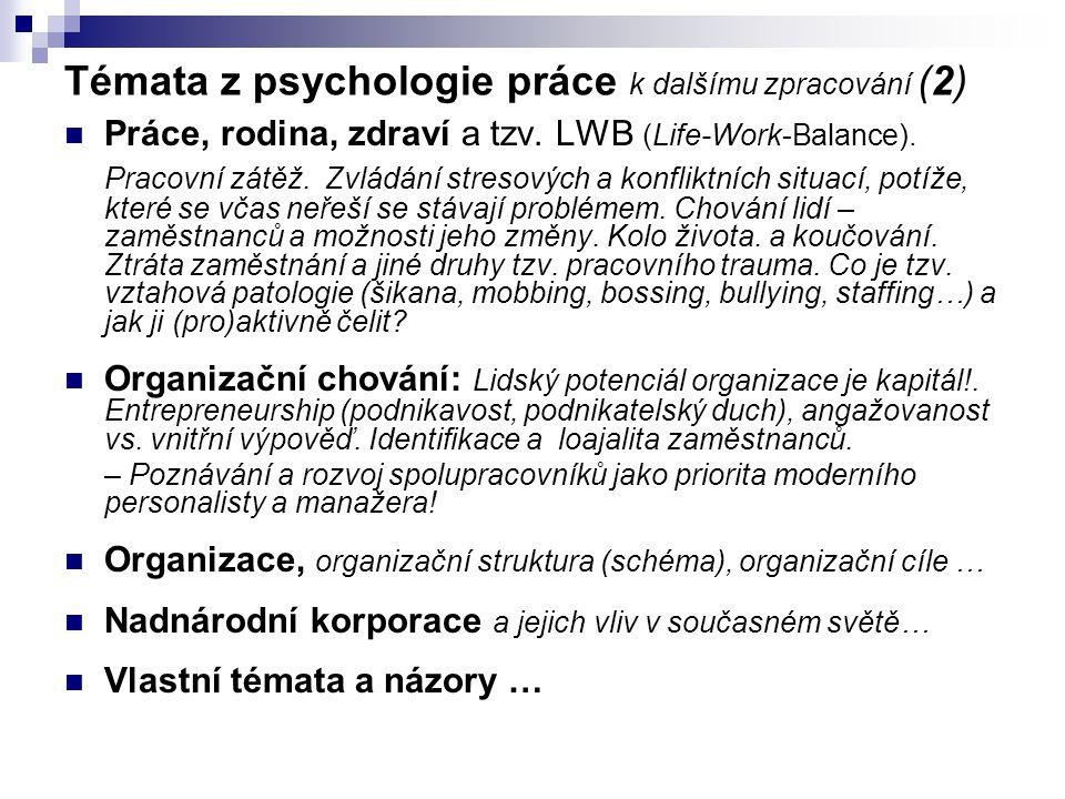 Témata z psychologie práce k dalšímu zpracování (2)