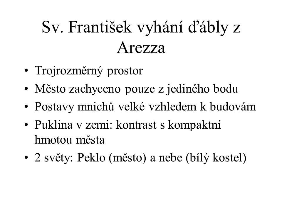 Sv. František vyhání ďábly z Arezza