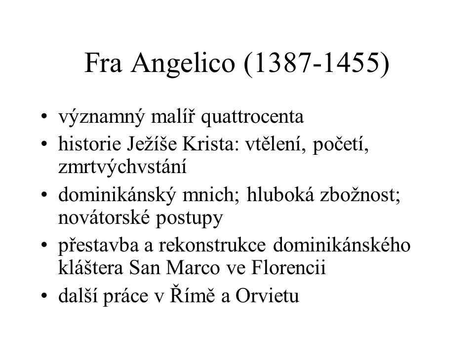 Fra Angelico (1387-1455) významný malíř quattrocenta
