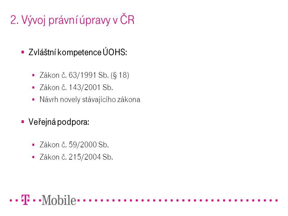 2. Vývoj právní úpravy v ČR
