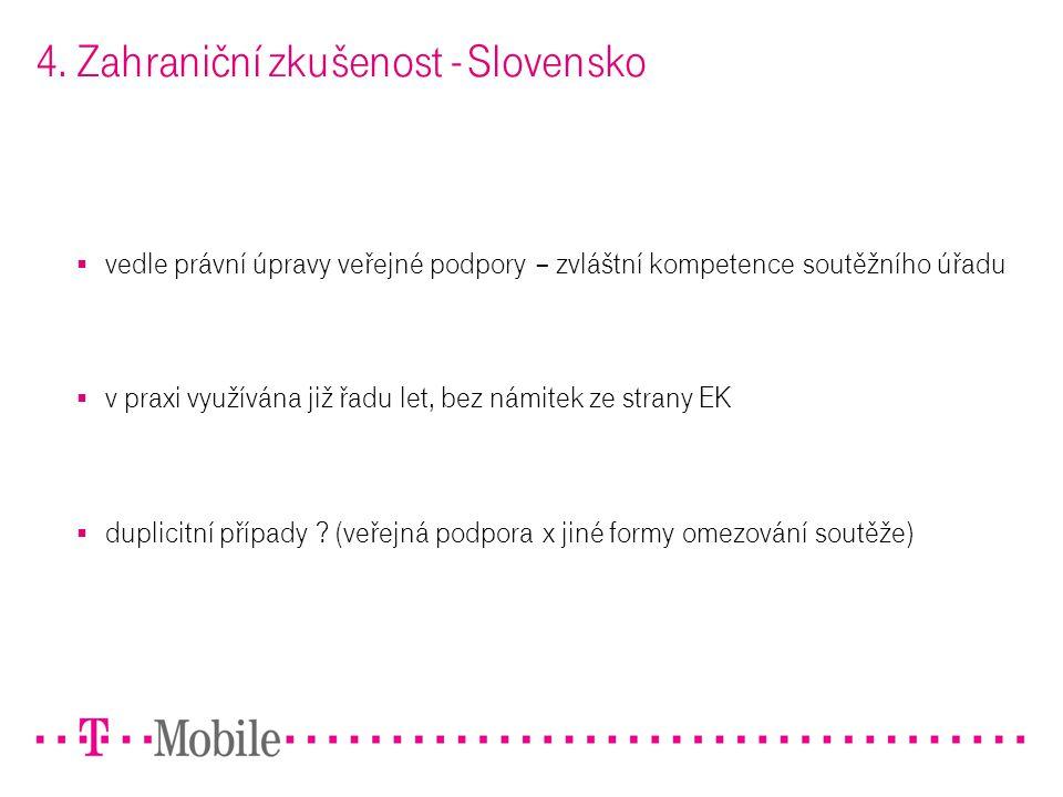 4. Zahraniční zkušenost - Slovensko
