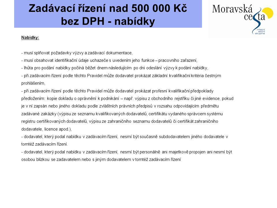 Zadávací řízení nad 500 000 Kč bez DPH - nabídky