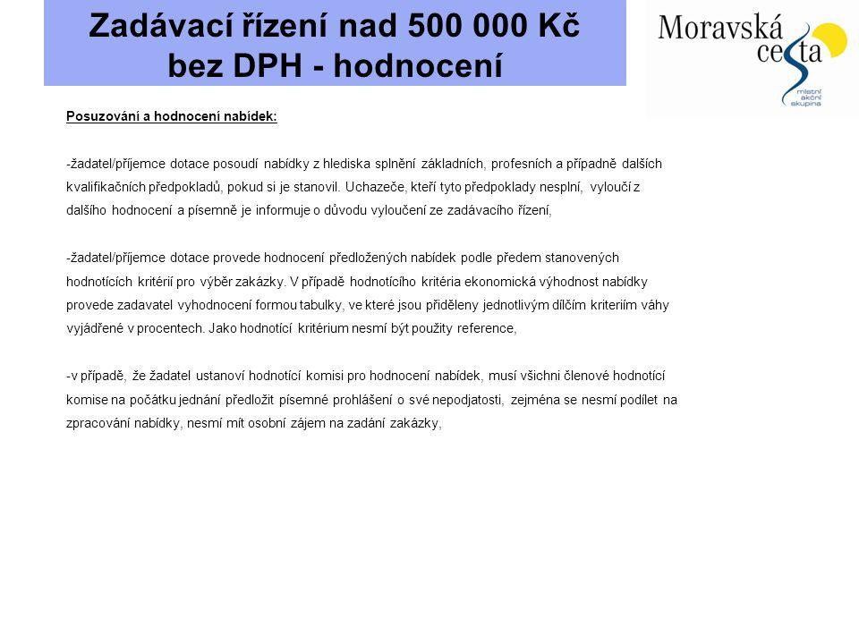 Zadávací řízení nad 500 000 Kč bez DPH - hodnocení