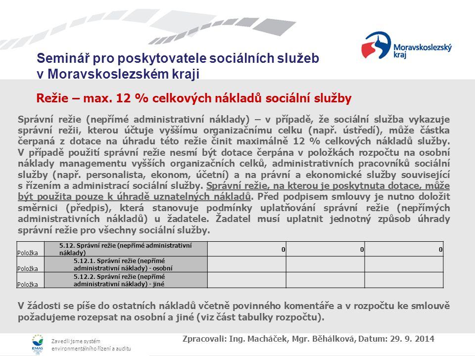 Režie – max. 12 % celkových nákladů sociální služby