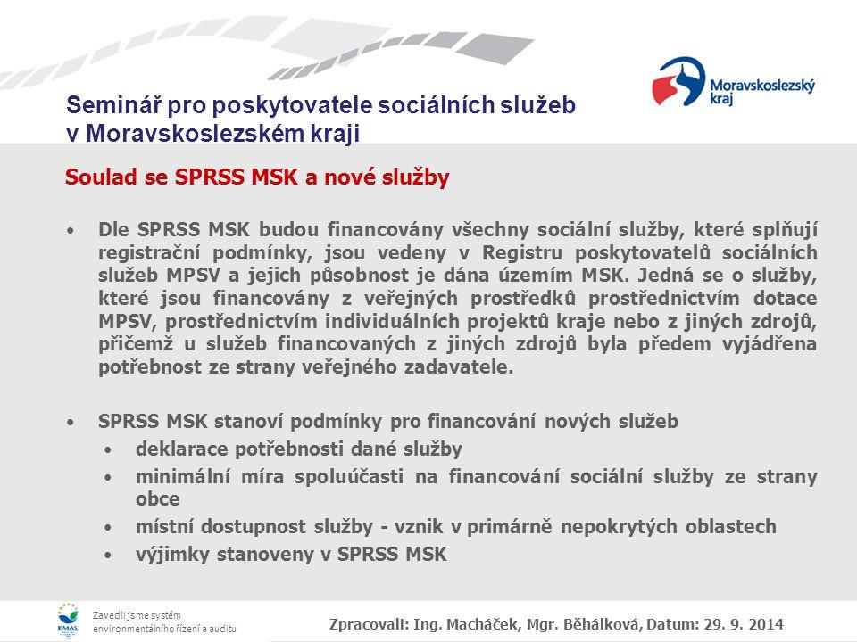 Soulad se SPRSS MSK a nové služby