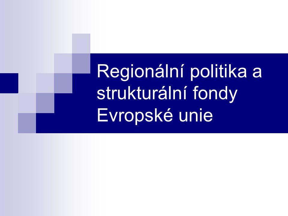 Regionální politika a strukturální fondy Evropské unie