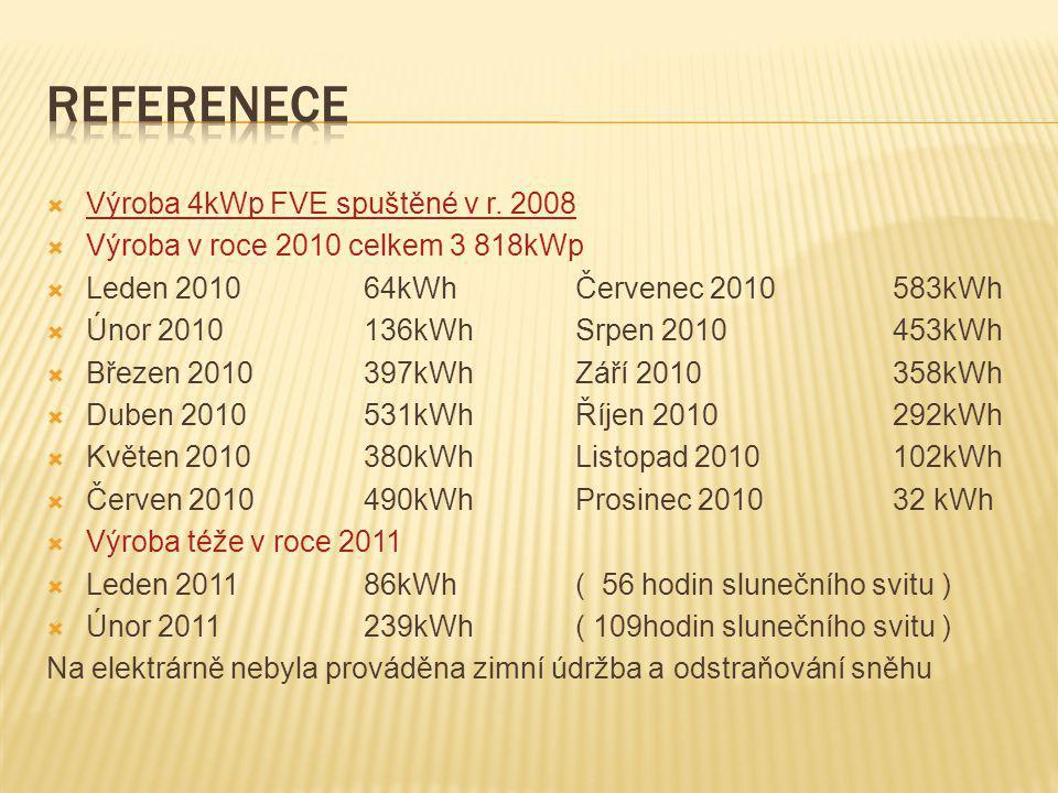 Referenece Výroba 4kWp FVE spuštěné v r. 2008