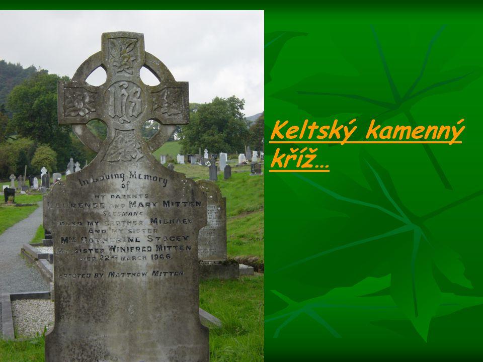 Keltský kamenný kříž…