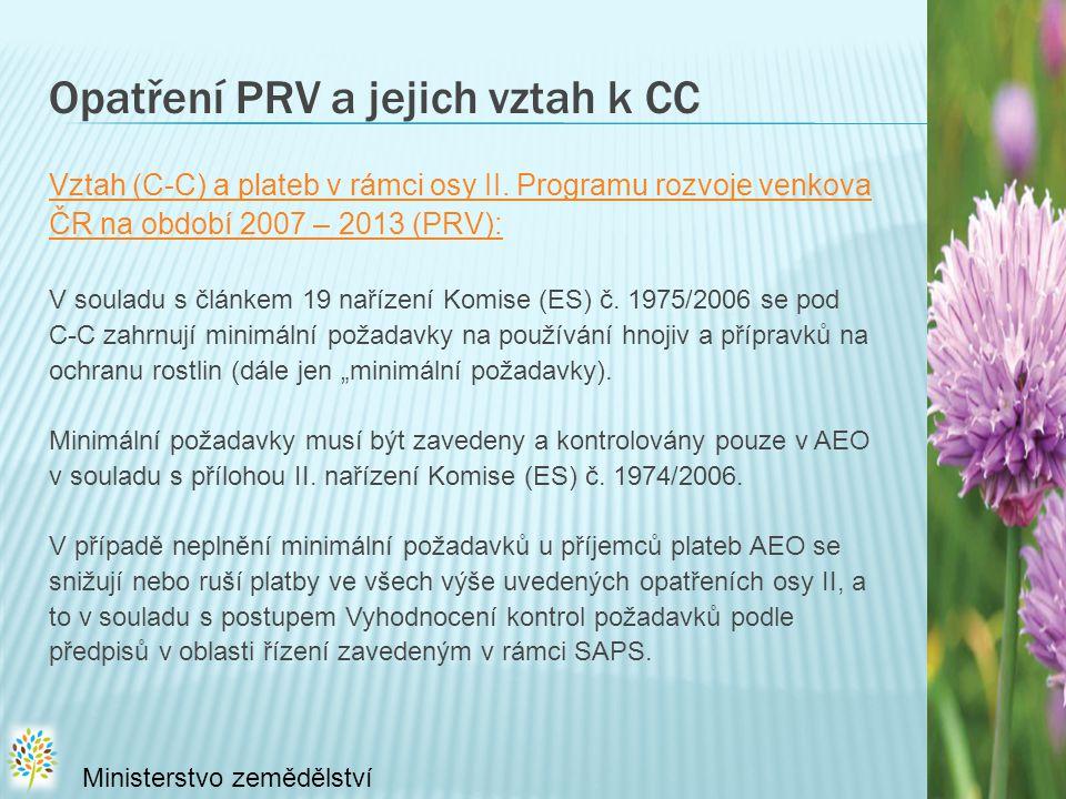 Opatření PRV a jejich vztah k CC