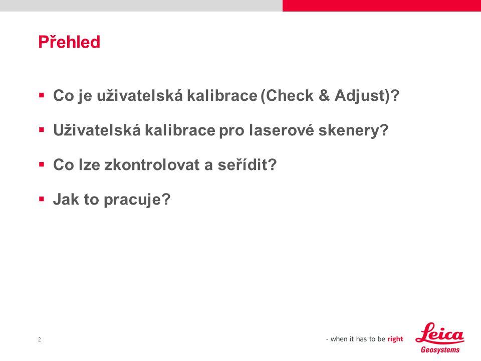 Přehled Co je uživatelská kalibrace (Check & Adjust)